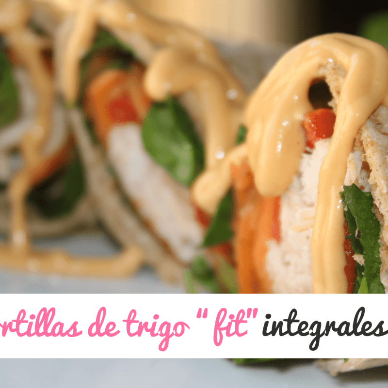 "Tortillas de trigo integrales ""fit"""