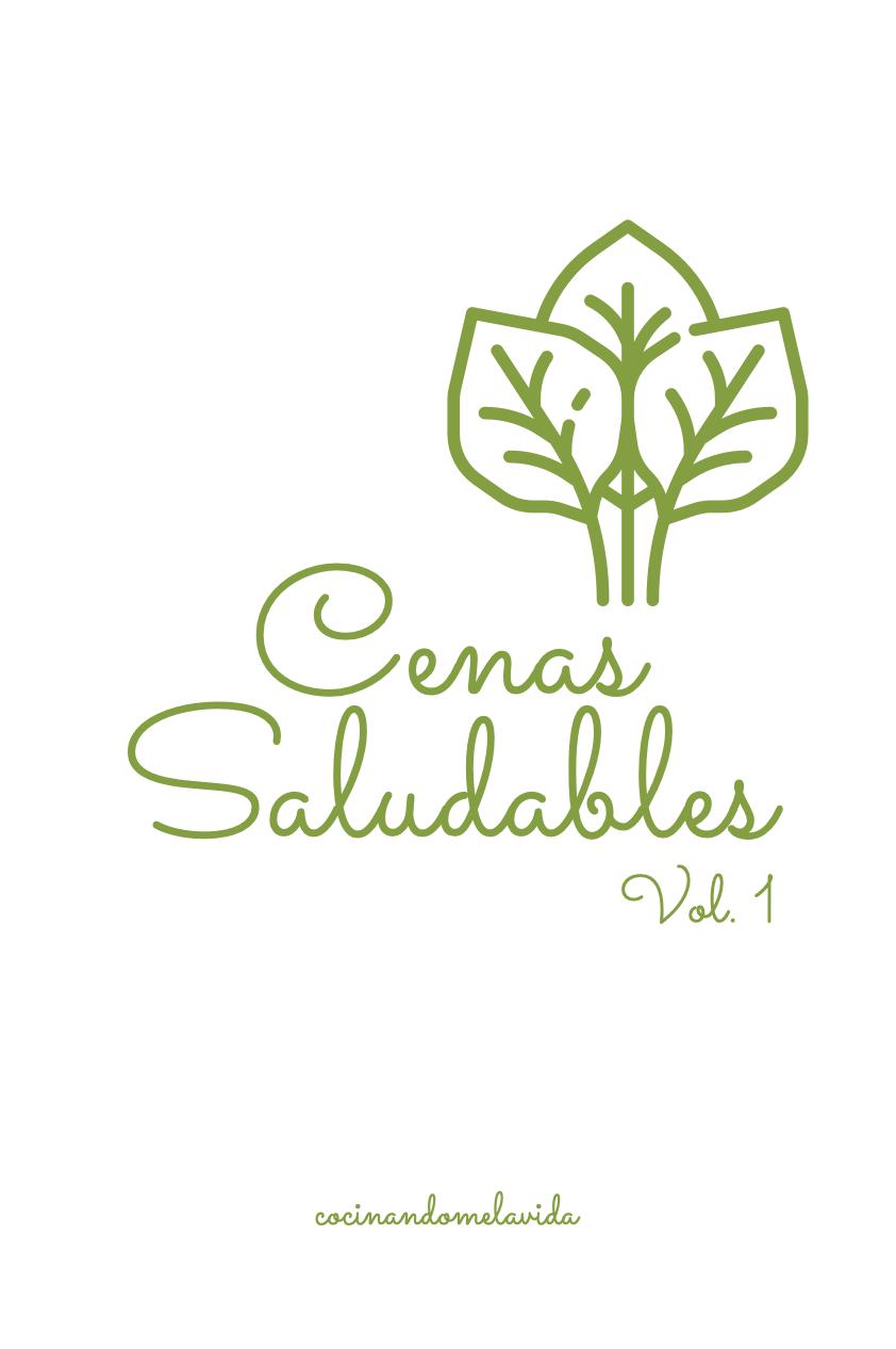Cenas Saludables Vol.1